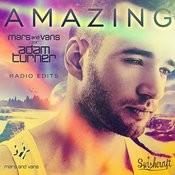 Amazing (Feat. Adam Turner) [Radio Edits] Songs