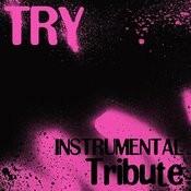 Try (Karaoke Tribute To Pink) Songs