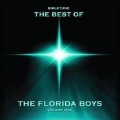 Bibletone: Best Of The Florida Boys, Vol. 1 Songs