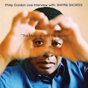 Live Interview With Wayne Shorter: The Musician And The Legend Songs