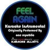 Feel Again (Originally Performed By One Republic) [Instrumental Version] Songs