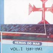 Heróis Do Mar Vol. I (1981-1982) Songs
