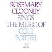 Rosemary Clooney Sings The Music Of Cole Porter Songs