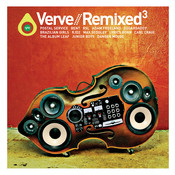 Verve Remixed / Unmixed 3 (International Version) Songs
