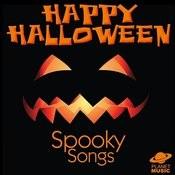 Happy Halloween: Spooky Songs Songs