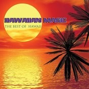 Hawaiian Magic - The Best Of Hawaii Songs