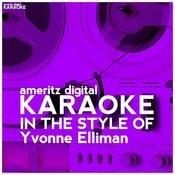Karaoke (In The Style Of Yvonne Elliman) Songs