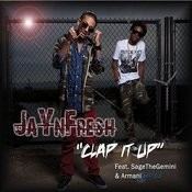 Clap It Up (Feat. Sage The Gemini & Armani Depaul) [Radio Version] Songs