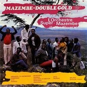 Mazembe - Double Gold Songs