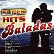 Super Hits Baladas Vol. 2 Songs