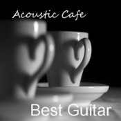 Acoustic Cafe: Best Guitar Songs