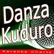 Danza Kuduro (Originally Performed By Lucenzo Feat. Don Omar) [Karaoke Version] Song