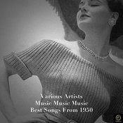 Music Music Music-Best Songs From 1950 Songs