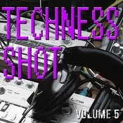 Techness Shot Vol. 5 Songs