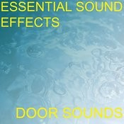 Essential Sound Effects 6 - Door Sounds Songs