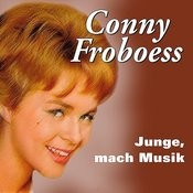 Conny Froboess - Junge, Mach Musik Songs