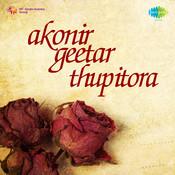 Akonir Geetar Thupitora Songs