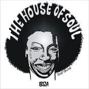 The House Of Soul: Ibiza Songs
