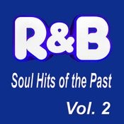 R&B Soul Hits Of The Past, Vol. 2 Songs