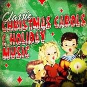 Classic Christmas Carols & Holiday Music Songs