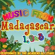 Music From Madagascar 1, 2 & 3 Songs