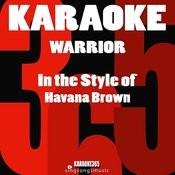 Warrior (In The Style Of Havana Brown) [Karaoke Version] - Single Songs