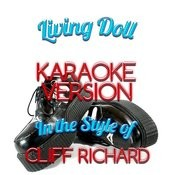 Living Doll (In The Style Of Cliff Richard) [Karaoke Version] - Single Songs