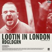 Lootin In London Songs