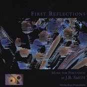 First Reflections: Music For Percussion Songs