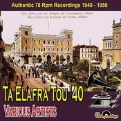 Ta Elafra Tou '40 (Authenic 78 Rpm Recordings) Songs