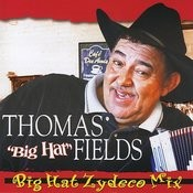 Big Hat Zydeco Mix Songs