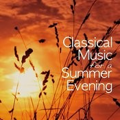 Classical Music For A Summer Evening Songs