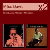 Round Midnight/Milestones Songs