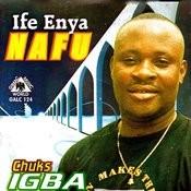 Ife Enya Nafu Songs