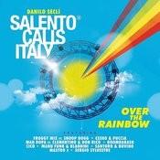 Salento Calls Italy - Over The Rainbow Songs