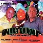 Amara Chukwu (God Of Mercy) Songs
