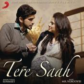 Tere Saah Songs