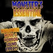 Monster's Essential Halloween Music & Horror Sound Effects Songs