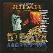 Mob Figaz Rydah J Klyde Presents: D-Boyz Compilation Songs