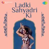 Ladki Sahyadri Ki Songs