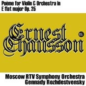 Chausson: Poème For Violin & Orchestra In E Flat Major, Op. 25 Songs