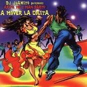 D.J. Juanito Presents Artie The 1 Man Party – A Mover La Colita Songs