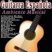 Guitarra Española: Ambiente Musical Songs