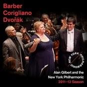 Barber: Essay No. 1 - Corigliano: One Sweet Morning - Dvorák: Symphony No. 7 Songs