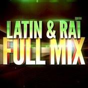 Latin & Raï (Années 90) — Full Mix Medley Non Stop (Album Complet Sur Le Dernière Piste) Songs