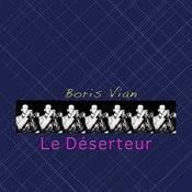 Le Déserteur Songs