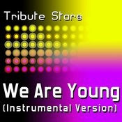 Fun Feat. Janelle Monáe - We Are Young (Instrumental Version) Songs
