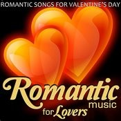 Romantic Songs For Valentine´s Day. Romantic Music For Lovers Songs