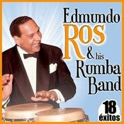 18 Éxitos. Edmundo Ros & His Rumba Band Songs