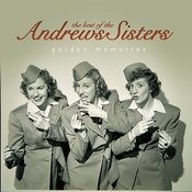 The Best Of The Andrews Sisters… Golden Memories Songs